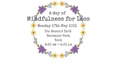 A day of Mindfulness for Loss tickets