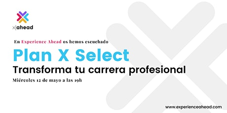 Plan X Select: Transforma tu carrera profesional entradas