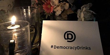 Democracy Drinks tickets