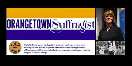 Virtual Gallery Tour: Orangetown Suffragist at the Orangetown Museum tickets