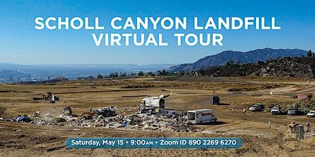 Virtual Tour of the Scholl Canyon Landfill tickets