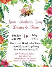 Mothers Day Luau Dinner and Show tickets