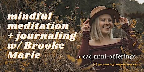 Mindful Meditation + Journaling w/ Brooke Marie tickets