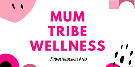 Mum Tribe Wellness - Wellbeing Management with Moons tickets