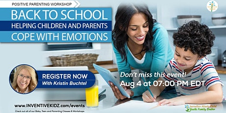 Back to School - Helping Childrens And Parents Cope with Emotions tickets