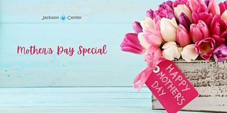 Mother's Day Jackson Center Curbside Pickup tickets