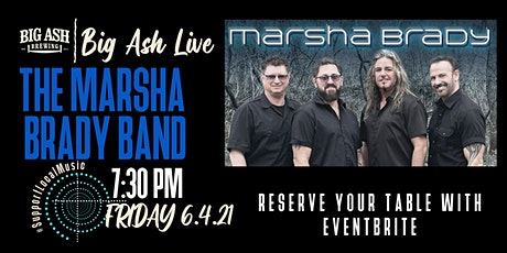 Marsha Brady Live @ The Big Ash Biergarten! tickets