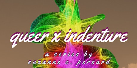 Queer x Indenture featuring Kama La Mackerel and Natasha Bissonauth tickets