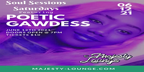 Soul Sessions Saturdays feat. Poetic Gawdess tickets