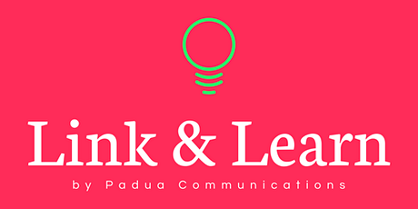 Link and Learn (July). Free SME marketing, communications and PR advice tickets