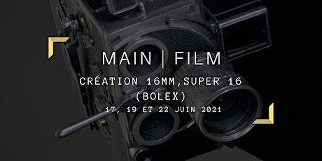 Création 16mm, Super 16 (Bolex) | En ligne & présentiel billets