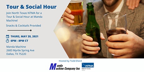 Tour & Social Hour with North Texas NTMA Members tickets