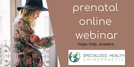 Prenatal Care Online Webinar tickets