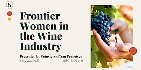 Frontier Women in the Wine Industry tickets