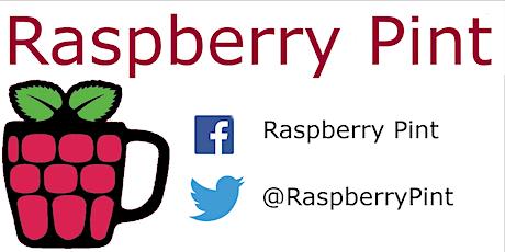 Raspberry Pint:Digital Making Fun with Raspberry Pi(Arduino, ESP32, etc.) tickets