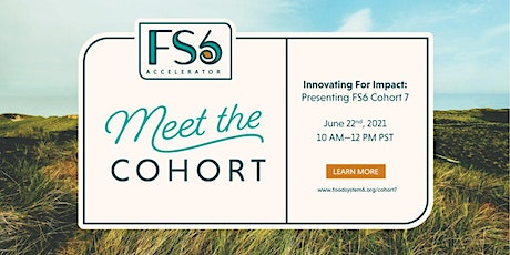 Innovating for Impact: Presenting FS6 Cohort 7 tickets