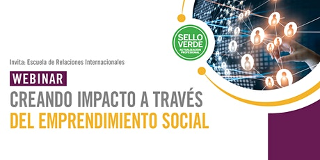 Sello verde: Creando impacto a través del emprendimiento social entradas