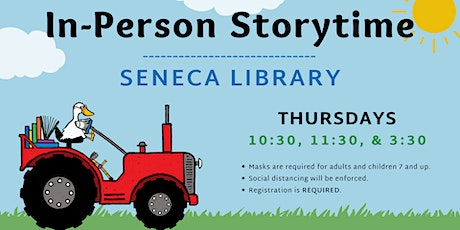 In-Person Storytime - Seneca Library tickets