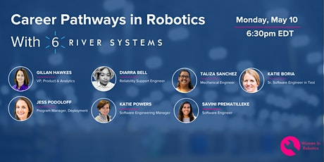 Career Pathways in Robotics with Women in 6 River Systems tickets