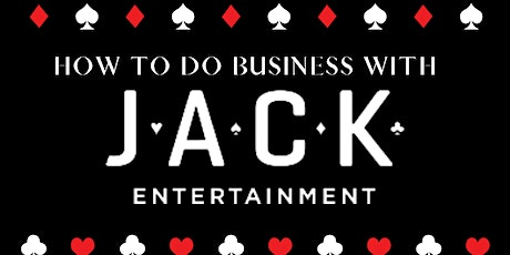 How To Do Business With JACK Entertainment tickets