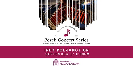 Porch Concert feat. Indy Polkamotion tickets