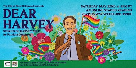 Dear Harvey Reading (One City One Pride LGBTQ Arts Festival) tickets