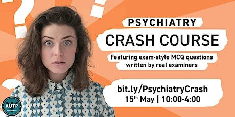 Psychiatry Crash Course tickets