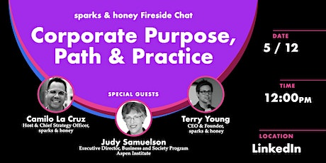 Corporate Purpose, Path, and Practice | sparks & honey Fireside Chat tickets