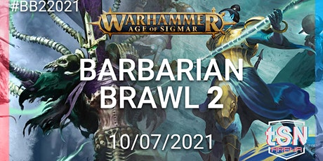 Barbarians Brawl 2 - A THWG AOS EVENT tickets