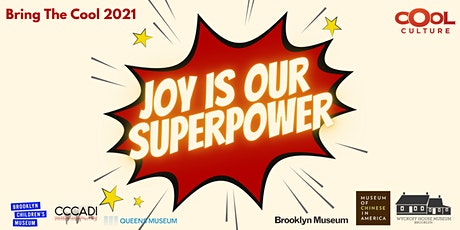Bring the Cool 2021: Joy Is Our Superpower! tickets