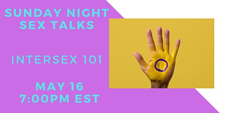 Sunday Night Sex Talks: Intersex 101 tickets