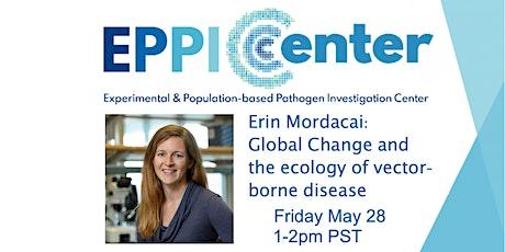 Erin Mordecai: Global change and the ecology of vector-borne disease bilhetes