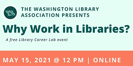 WLA Library Career Lab: Why Work in Libraries? tickets