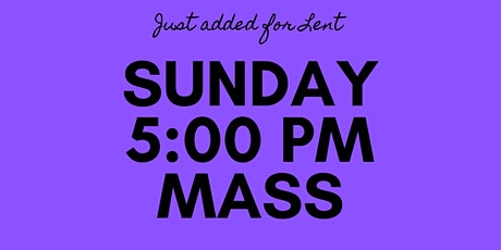 SUNDAY EVENING OUTDOOR MASS - 5 pm At Saint Paul the Apostle tickets