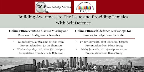 Focus on Safety: Missing and Murdered Indigenous Females  & Self-Defence tickets