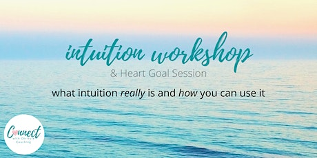 Intuition Workshop - May's Heart Goal Session tickets