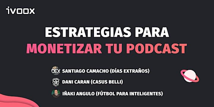 Imagen de Webinar: estrategias de éxito para monetizar tu podcast en iVoox