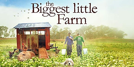 Virtual Movie Night with Five Mile Farms- The Biggest Little Farm tickets