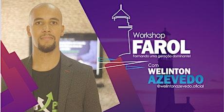 WorkShop Farol  com Welinton Azevedo bilhetes