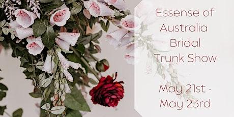 Essense of Australia Bridal Trunk Show | tickets