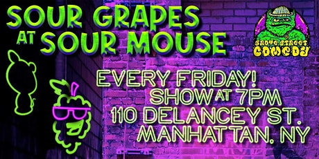 Sour Grapes At Sour Mouse tickets