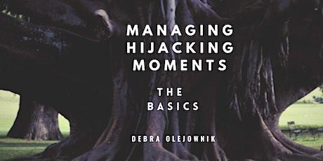 MANAGING HIJACKING MOMENTS - THE BASICS tickets