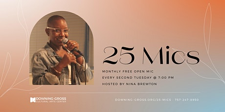 25 Mics - Free Open Mic (In-Person Registration) tickets