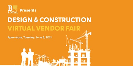 BLocal Design & Construction Vendor Fair tickets