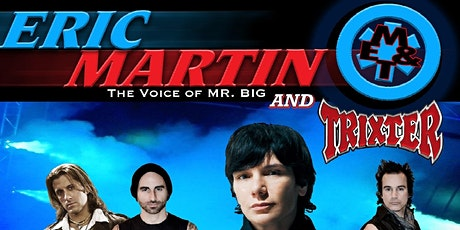Eric Martin of Mr. Big & Trixter tickets