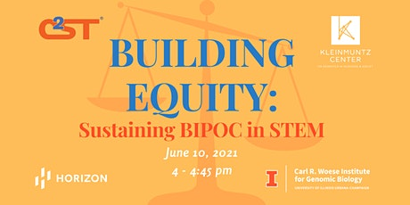 Building Equity: Sustaining BIPOC in STEM tickets