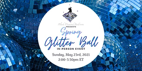 The Black Diamond Spring Glitter Ball tickets