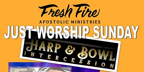 Fresh Fire Just Worship Sunday tickets