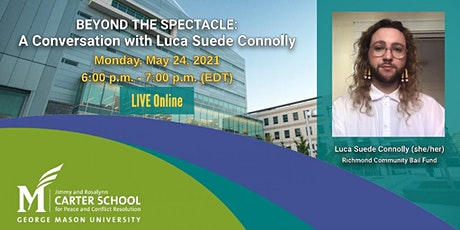 Beyond the Spectacle--a conversation with Luca Suede Connolly tickets