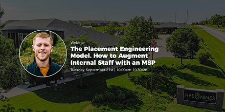 The Placement Engineering Model. How to Augment Internal Staff with an MSP. tickets